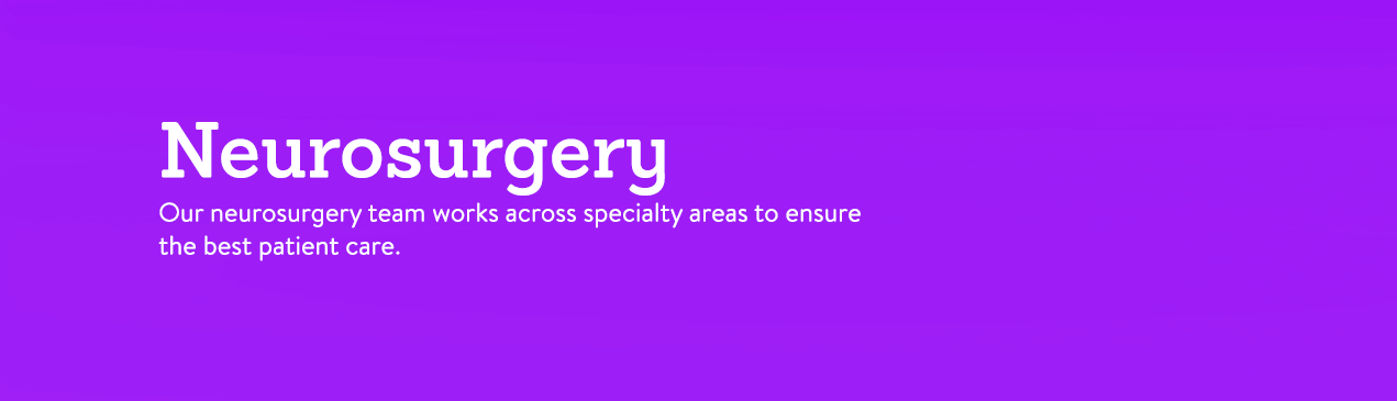 Regions Hospital - Neurosurgery - Our neurosurgery works across speciality areas to ensure the best patient care.